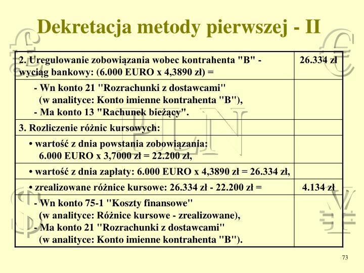 Dekretacja metody pierwszej - II