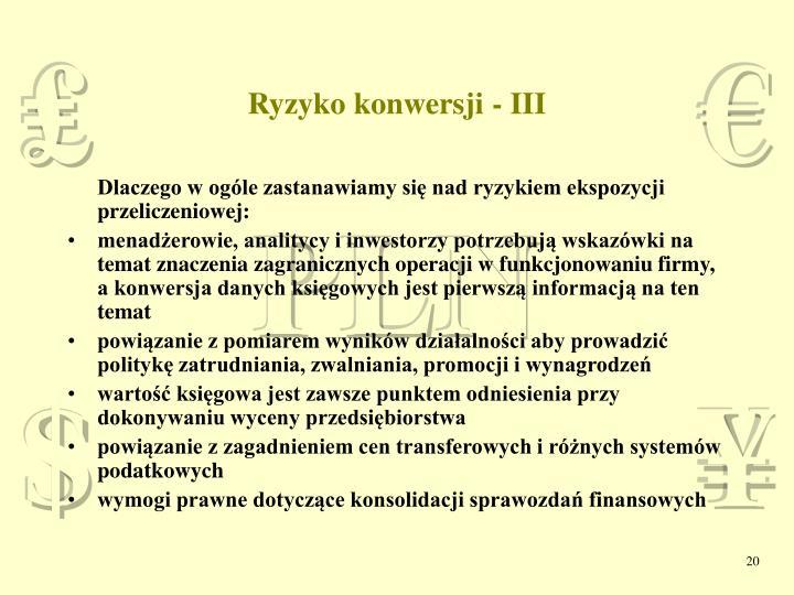 Ryzyko konwersji - III