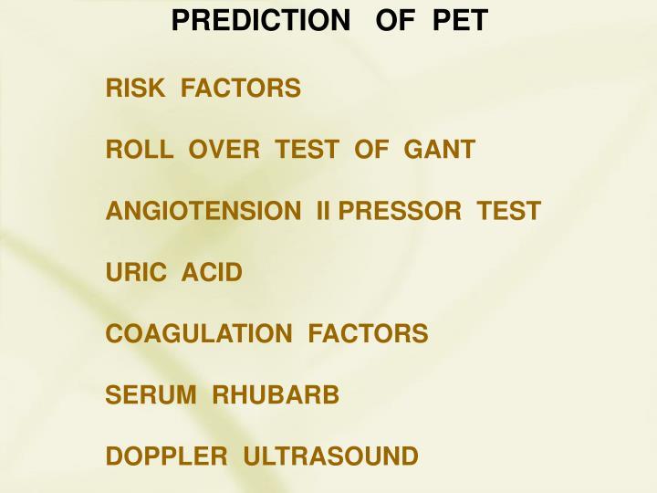 PREDICTION   OF  PET