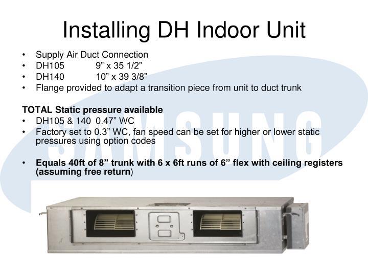 Installing DH Indoor Unit
