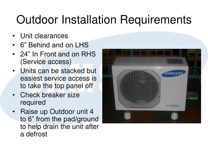 Outdoor Installation Requirements