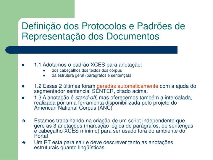 Defini o dos protocolos e padr es de representa o dos documentos