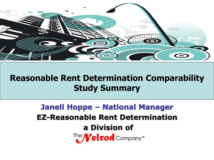 Reasonable rent determination comparability study summary