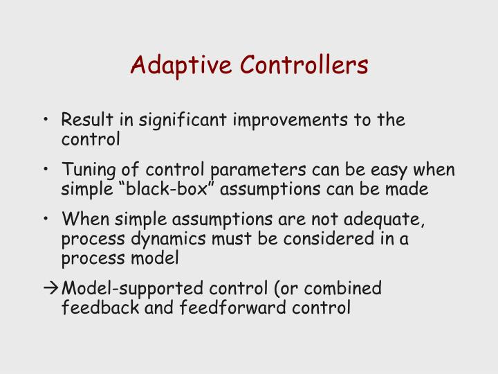 Adaptive Controllers