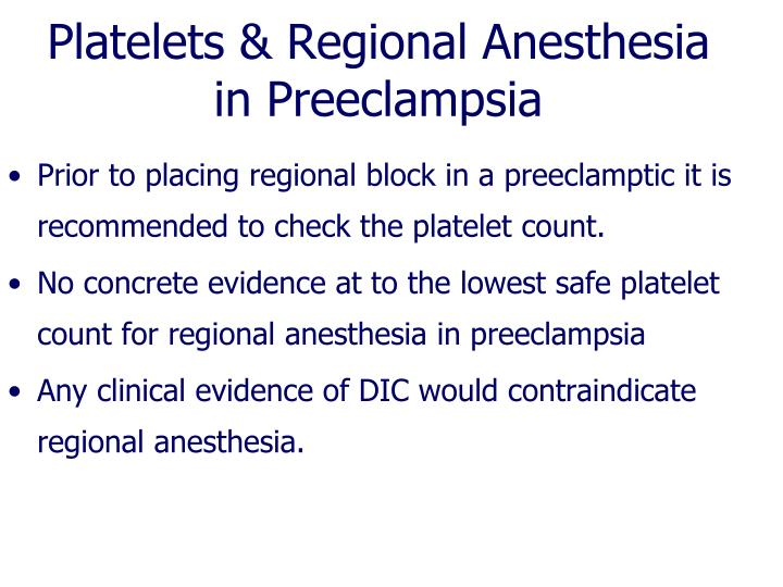 Platelets & Regional Anesthesia in Preeclampsia