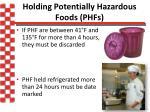 holding potentially hazardous foods phfs1
