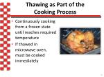 thawing as part of the cooking process