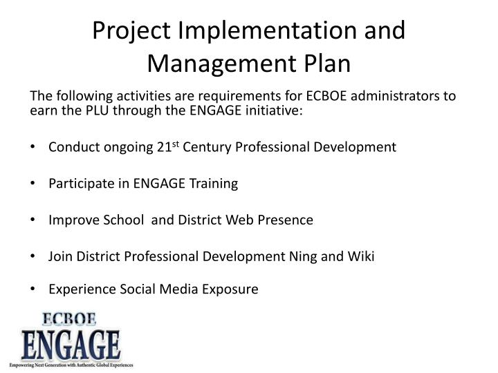 Project Implementation and Management Plan