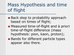 mass hypothesis and time of flight