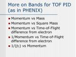more on bands for tof pid as in phenix