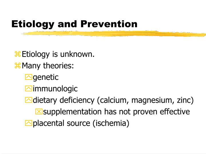 Etiology and Prevention