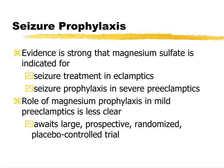 Seizure Prophylaxis