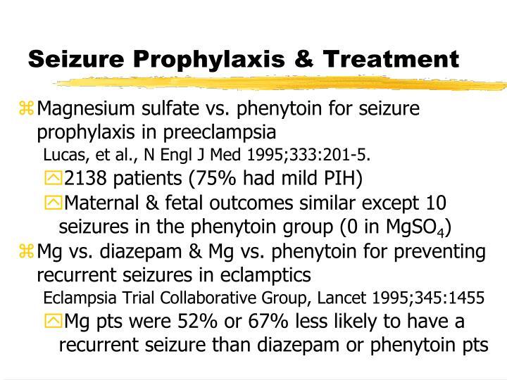 Seizure Prophylaxis & Treatment