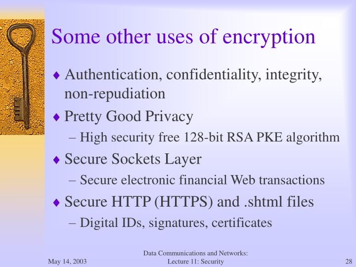 Some other uses of encryption