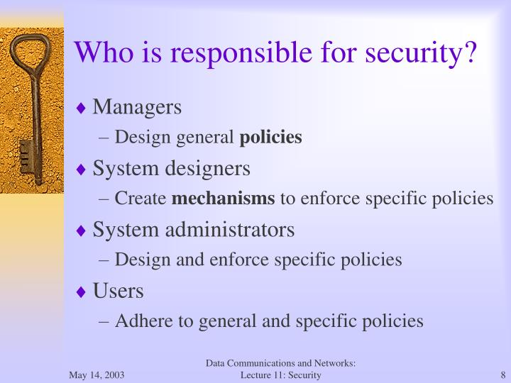 Who is responsible for security?