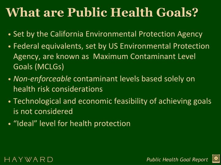 What are Public Health Goals?