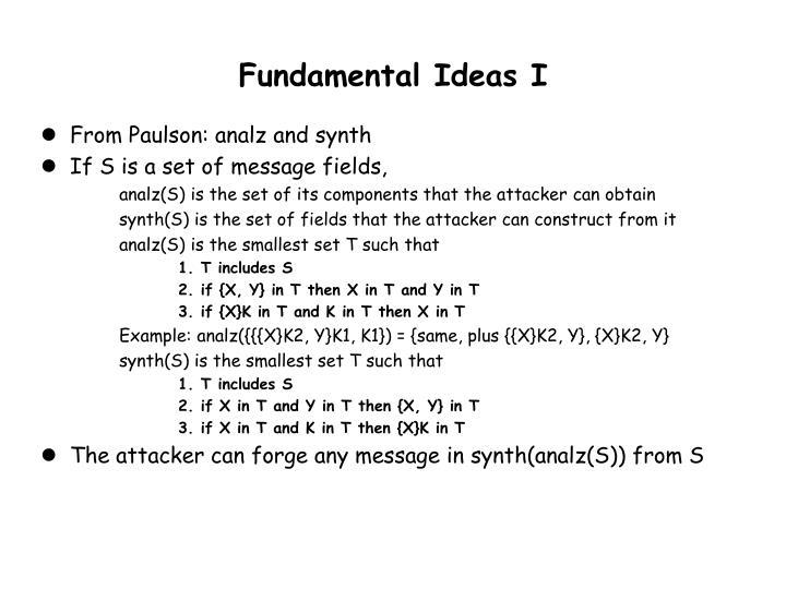 Fundamental Ideas I