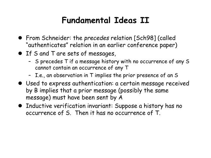 Fundamental Ideas II