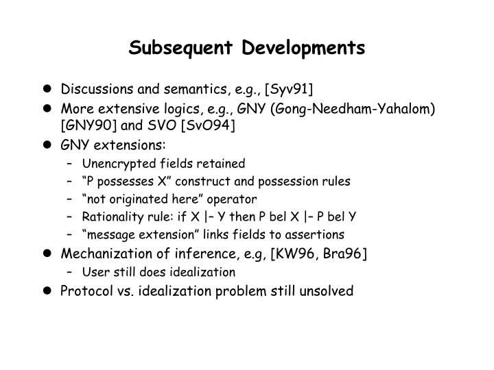 Subsequent Developments