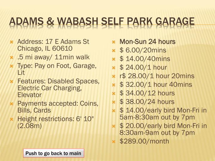 Adams & Wabash self park garage