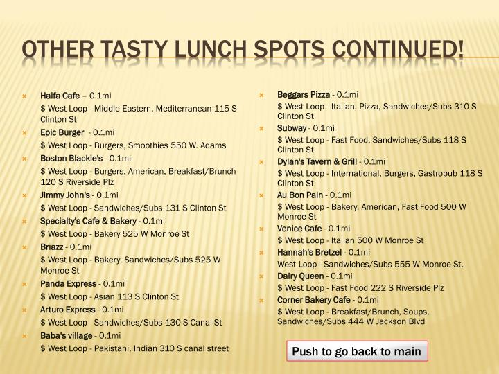 Other tasty lunch spots continued!