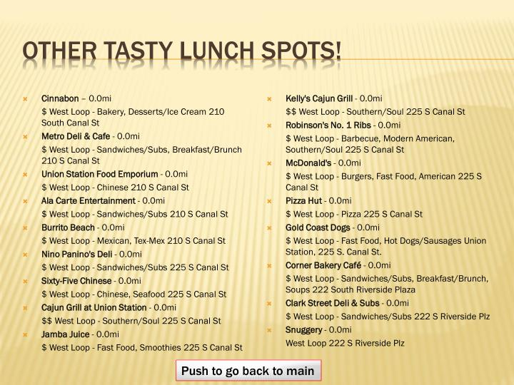 Other tasty lunch spots!