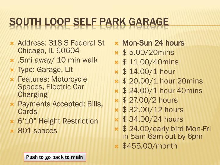 South Loop self Park Garage
