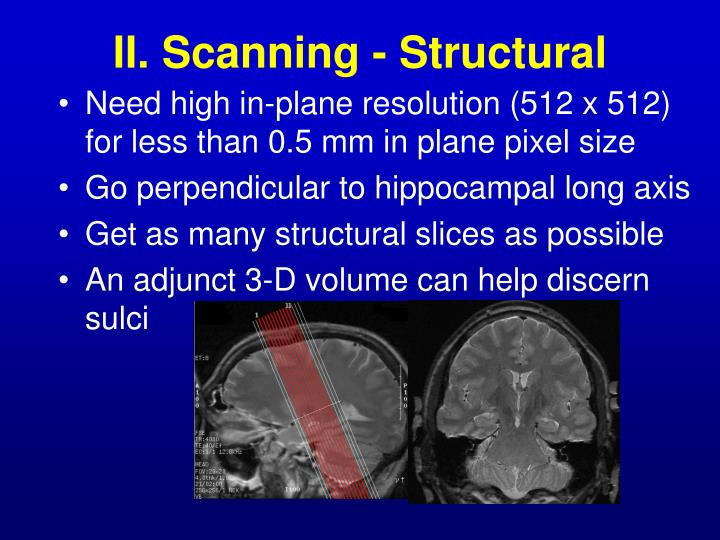 II. Scanning - Structural