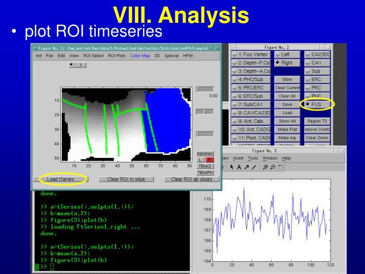 VIII. Analysis
