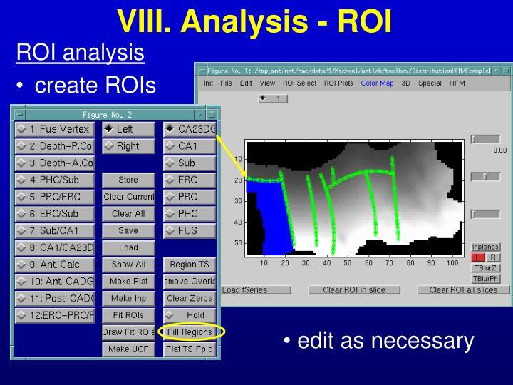 VIII. Analysis - ROI
