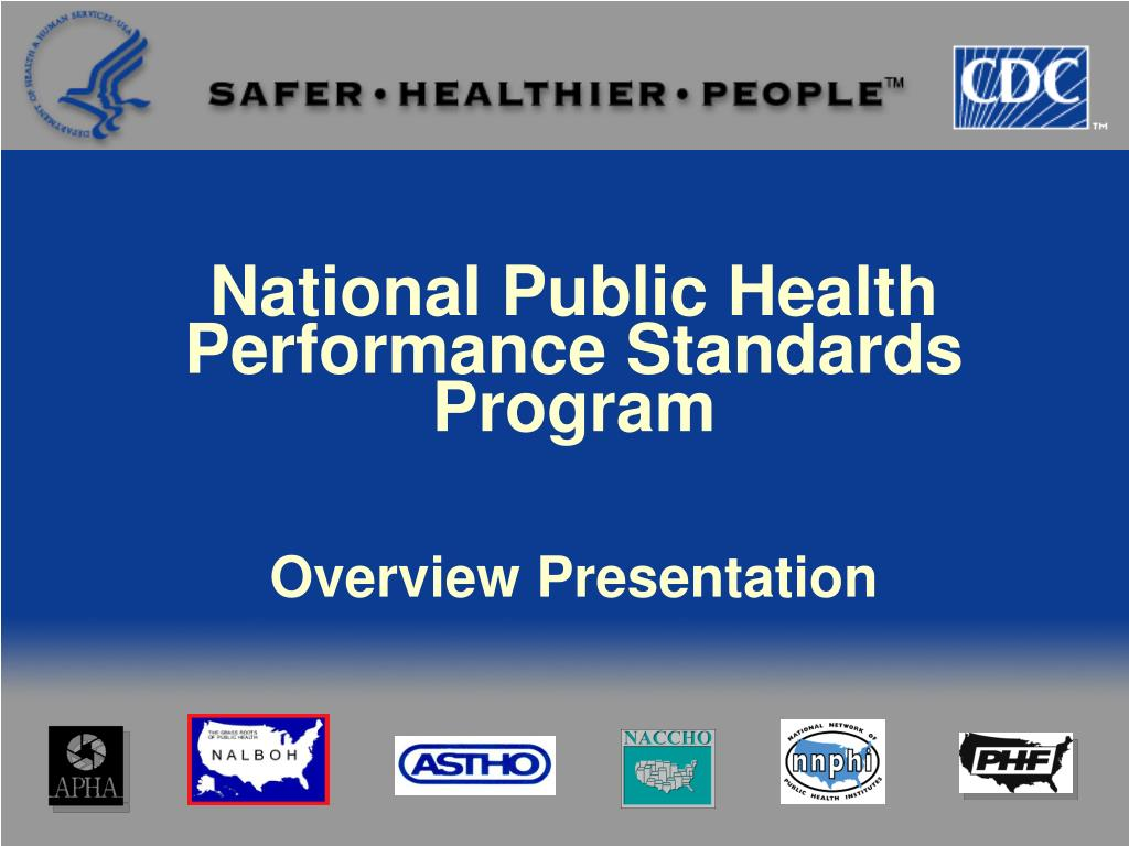 Ppt national public health performance standards program.