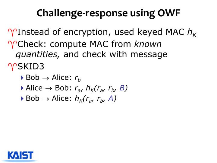Challenge-response using OWF