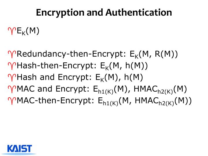 Encryption and Authentication