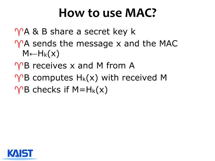 How to use MAC?