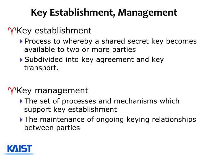 Key Establishment, Management