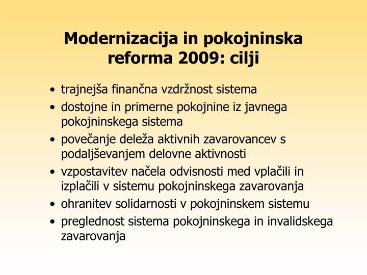 Modernizacija in pokojninska reforma 2009: cilji