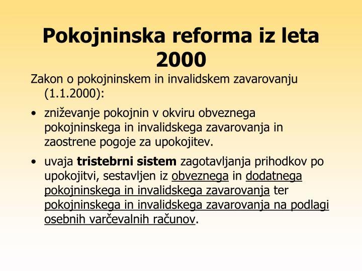Pokojninska reforma iz leta 2000