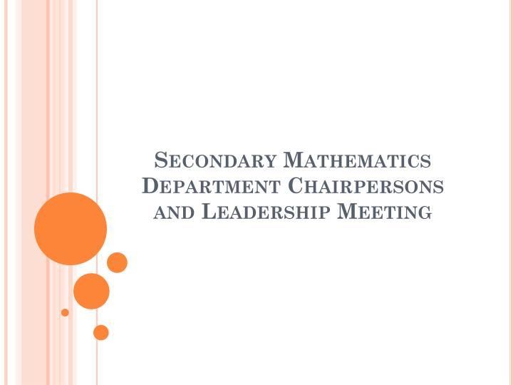 secondary mathematics department chairpersons and leadership meeting n.