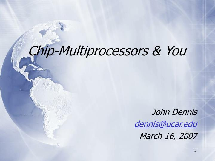 chip multiprocessors you n.