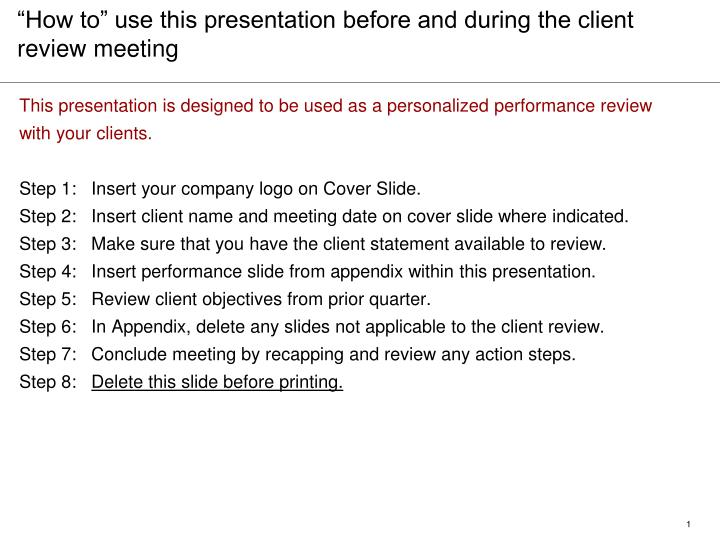 how to use this presentation before and during the client review meeting n.