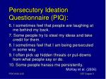 persecutory ideation questionnaire piq1