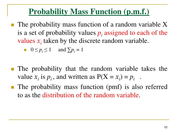 Probability Mass Function (p.m.f.)