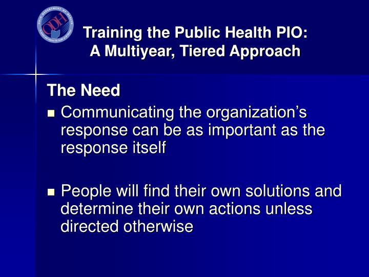 Training the public health pio a multiyear tiered approach2