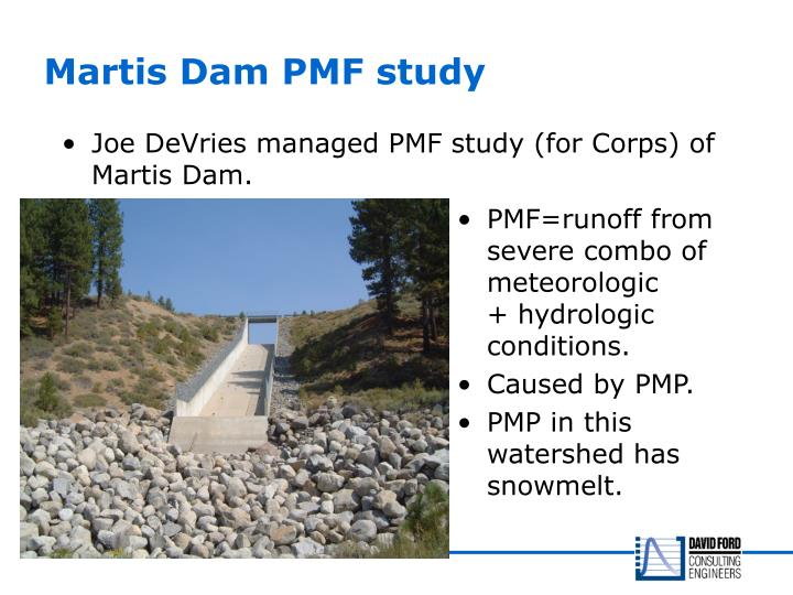 Martis Dam PMF study