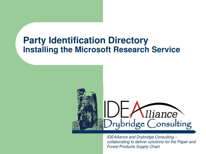 party identification directory installing the microsoft research service n.