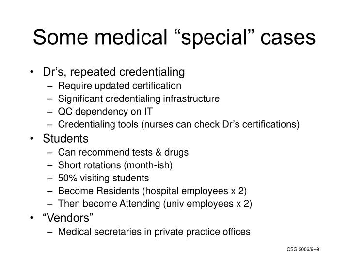 """Some medical """"special"""" cases"""