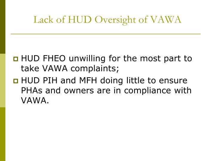 Lack of HUD Oversight of VAWA