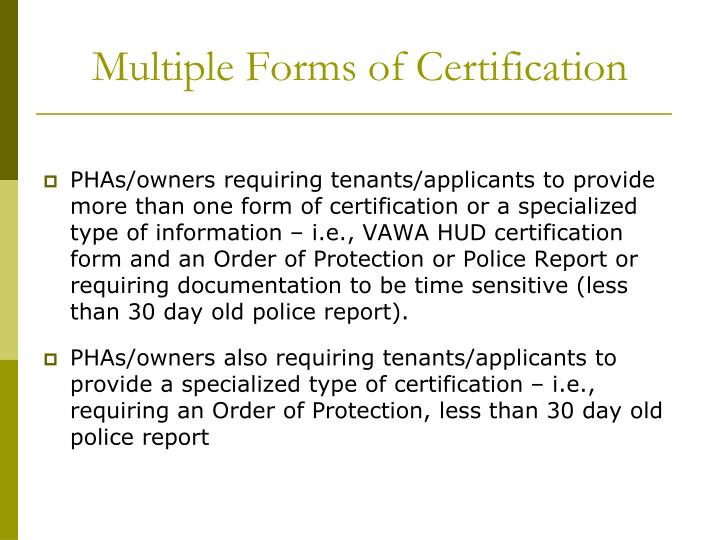 Multiple Forms of Certification