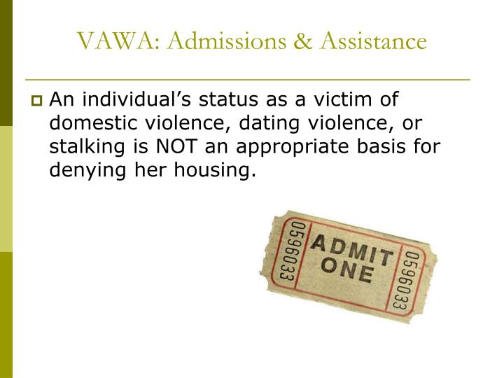 VAWA: Admissions & Assistance