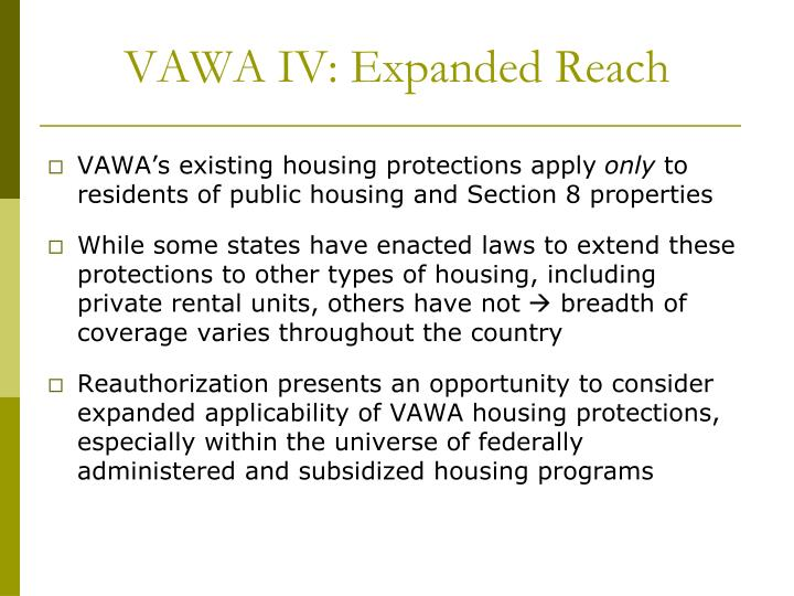 VAWA IV: Expanded Reach